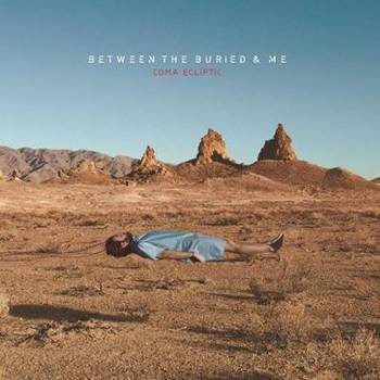Between The Buried And Me - Coma Ecliptic - 2015.jpg