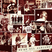Cheap Trick - We're All Alright! 2017.png