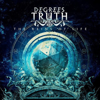 Degrees Of Truth - The Reins Of Life - 2016.jpg