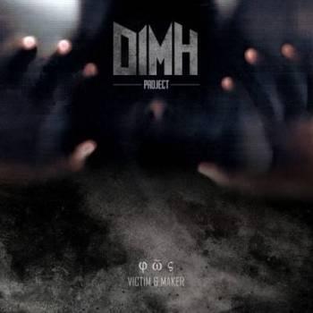 Dimh Project - Victim & Maker - 2016.jpg