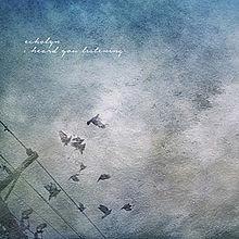 Echolyn - 2015 - I Heard You Listening.jpg