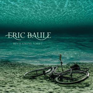 Eric Baule - 2015  - Revelations Adrift.jpg