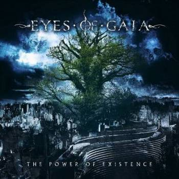 Eyes Of Gaia - The Power Of Existence - 2015.jpg