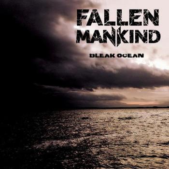Fallen Mankind - Bleak Ocean - 2016.jpg