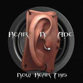 Hear N' Ade - Now Hear This - 2016.jpg