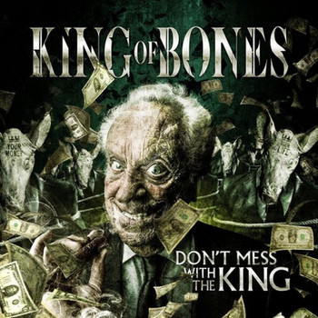 King of Bones - Don't Mess with the King - 2016.jpg