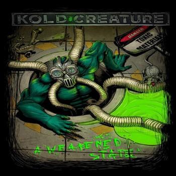 Kold Creature - A Weakened State - 2016.jpg