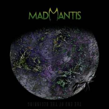 Mad Mantis - The End Of The Beginning - 2015.jpg