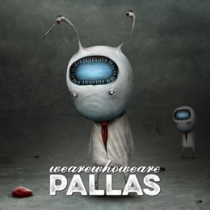 Pallas - 2014 - Wearewhoweare.jpg