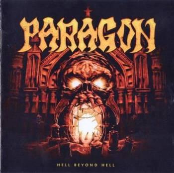 Paragon - Hell Beyond Hell (Digipak) - 2016.jpg