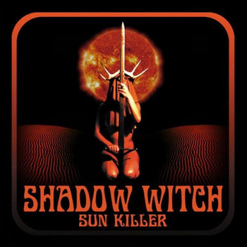 Shadow Witch - Sun Killer - 2016.jpg