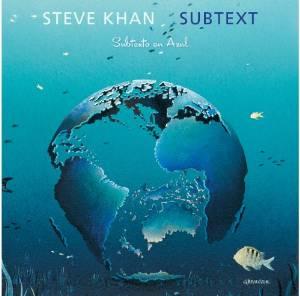 Steve Khan - Subtext 2014.png