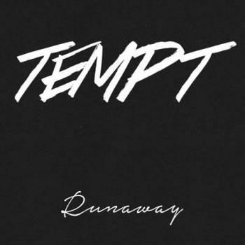 Tempt - Runaway - 2016.jpg