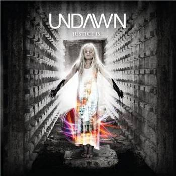 Undawn - And Justice Is... - 2015.jpg