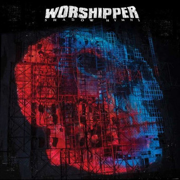 Worshipper - Shadow Hymns - 2016.jpg