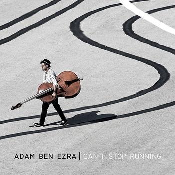 Adam Ben Ezra - Can't Stop Running 2015.jpg