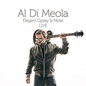 Al Di Meola - Elegant Gypsy & More - 2018.jpg