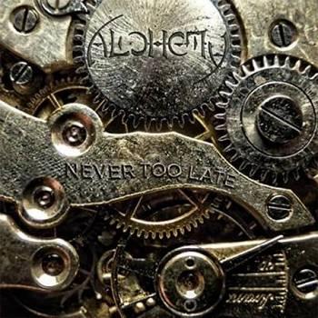 Alchemy - Never Too Late - 2016.jpg