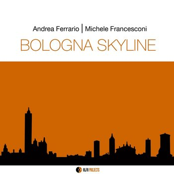 Andrea Ferrario, Michele Francesconi - Bologna Skyline 2015.jpg