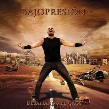 Bajopresion (Bajopresión) - Desafiando El Caos - 2015.jpg