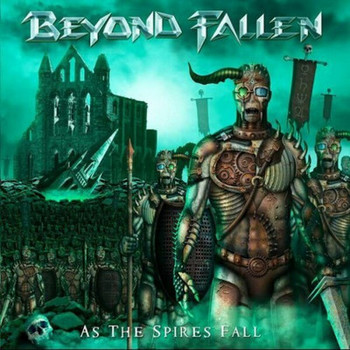 Beyond Fallen - As The Spires Fall - 2017.jpg