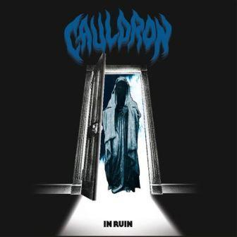 Cauldron - In Ruin - 2016.jpg