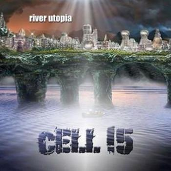 Cell15 - River Utopia - 2018.jpeg