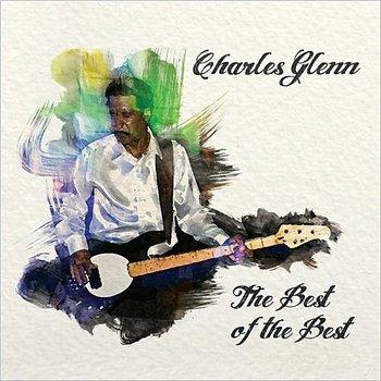 Charles Glenn - The Best Of The Best 2014.jpg