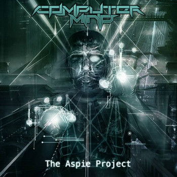 Computer Mind - The Aspie Project - 2016.jpg