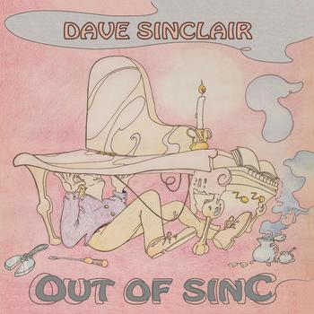 Dave Sinclair - Out of Sinc - 2018.jpg