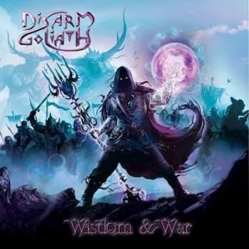 Disarm Goliath - Wisdom And War - 2016.jpg