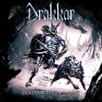 Drakkar - Run With The Wolf - 2015.jpg