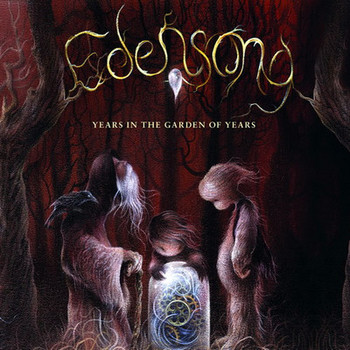 Edensong - Years In The Garden Of Years - 2016.jpg