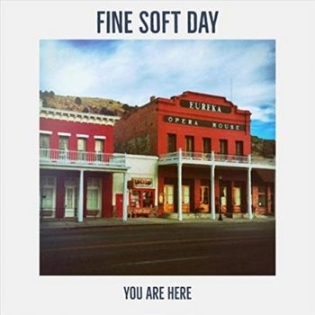 Fine Soft Day - You Are Here - 2019.jpg