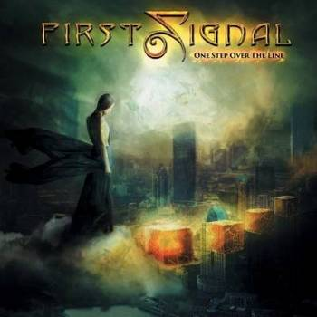 First Signal - One Step Over The Line - 2016.jpg