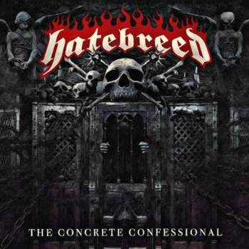 Hatebreed - The Concrete Confessional - 2016.jpg
