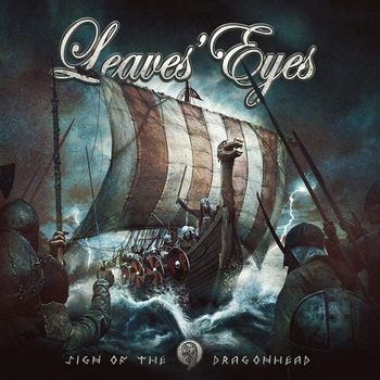 Leaves' Eyes - Sign of the Dragonhead - 2018.jpg