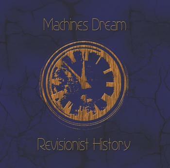 Machines Dream - Revisionist History - 2018.jpg