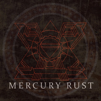 Mercury Rust - Mercury Rust - 2017.jpg