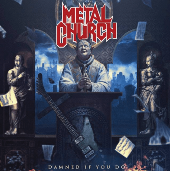 Metal Church - Damned If You Do - 2018.png