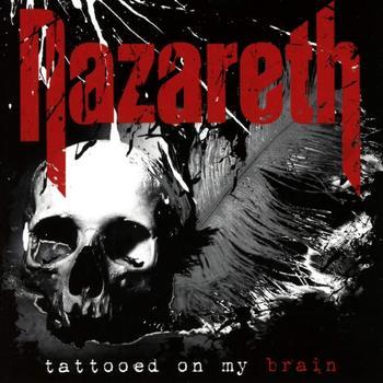 Nazareth - Tattooed On My Brain - 2018.jpg