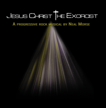 Neal Morse - Jesus Christ the Exorcist - 2019.png