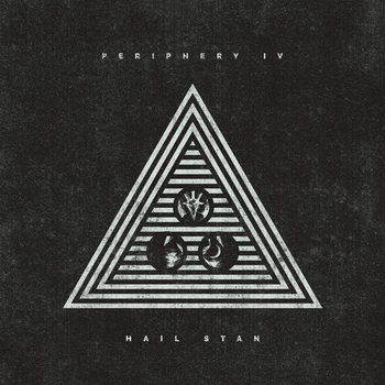Periphery - Hail Stan - 2019.jpg