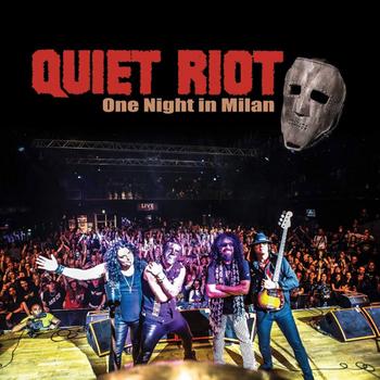 Quiet Riot - One Night in Milan - 2019.jpg
