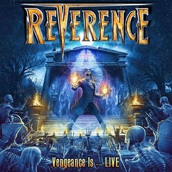 Reverence - Vengeance Is...live - 2018.jpg