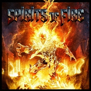 Spirits Of Fire - Spirits Of Fire - 2019.jpg