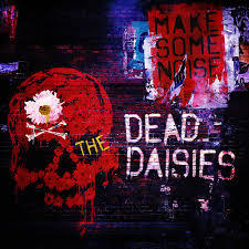The Dead Daisies - Make Some Noise - 2016.jpg
