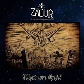 Zadur - What Are These - 2016.jpg
